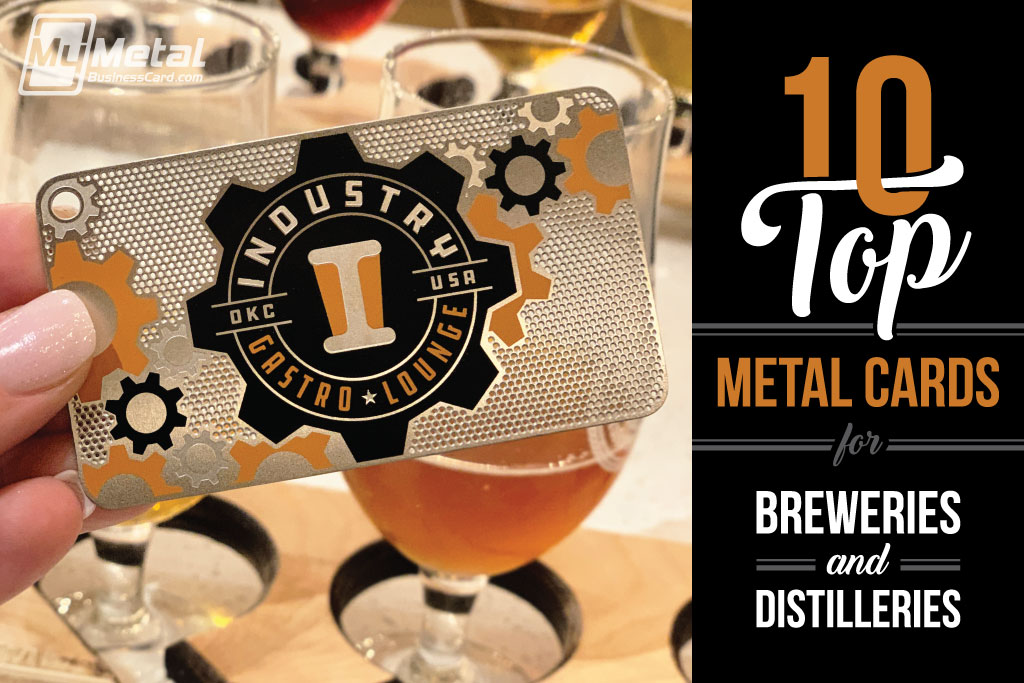 Top 10 Metal Cards For Breweries And Distilleries Text With A Metal Business Card With Beer Flight Image